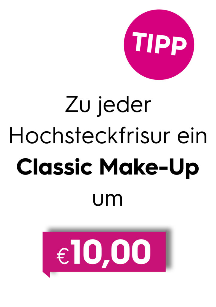 Hochsteckfrisur Make-Up Aktion